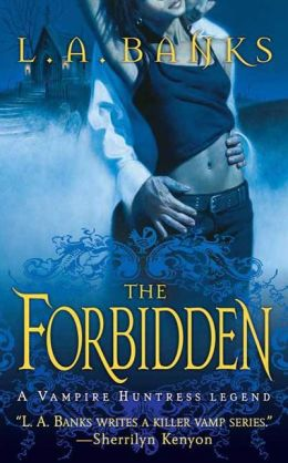 The Forbidden (Vampire Huntress Legend Series #5)
