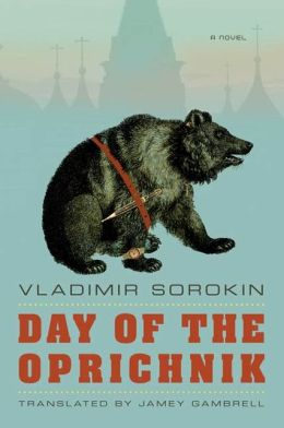 Day of the Oprichnik: A Novel