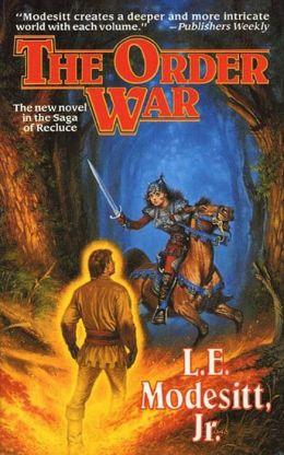 The Order War (Recluce Series #4)