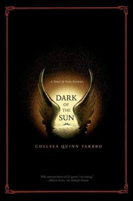 Dark of the Sun: A Novel of the Count Saint-Germain