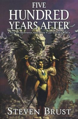 Five Hundred Years After (Khaavren Romances Series #2)