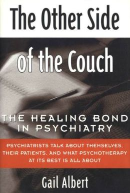 The Other Side of the Couch: The Healing Bond in Psychiatry