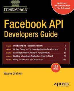 Facebook API Developers Guide