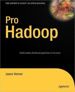 Pro Hadoop