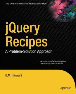 jQuery Recipes: A Problem-Solution Approach