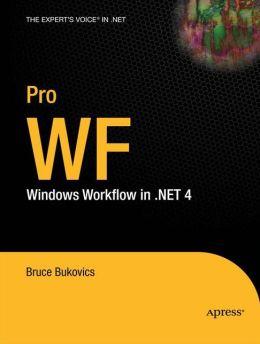 Pro WF: Windows Workflow in .NET 4