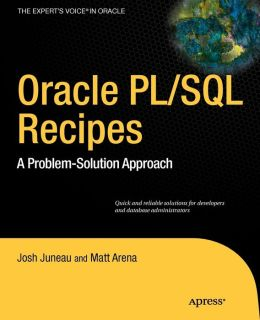Oracle PL/SQL Recipes: A Problem-Solution Approach
