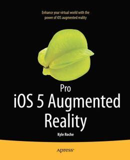 Pro iOS 5 Augmented Reality