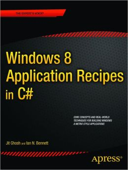 Windows 8 Application Recipes in C#