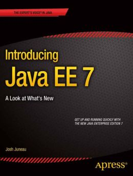Introducing Java EE 7: A Look at What's New