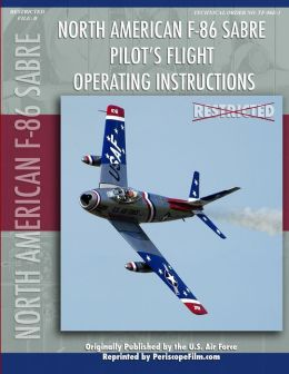 F-86 Sabre Pilot's Flight Operating Manual