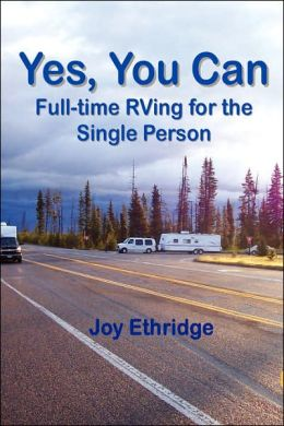 Yes, You Can Full-Time Rving For The Single Person