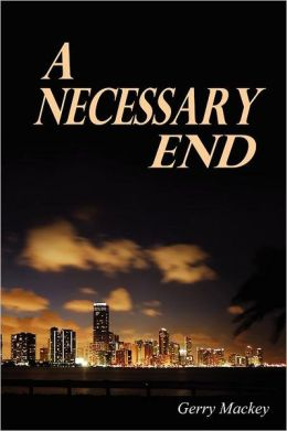 A Necessary End
