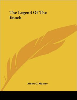 Legend of the Enoch