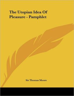 The Utopian Idea of Pleasure - Pamphlet