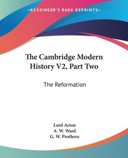 Cambridge Modern History V2, Part: The Reformation