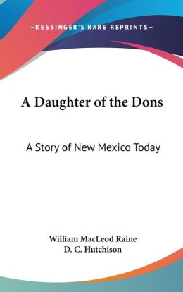 Daughter of the Dons: A Story of New Mexico Today