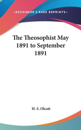 Theosophist May 1891 to September 1891