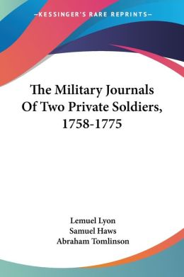Military Journals of Two Private Soldiers, 1758-1775