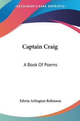 Captain Craig: A Book of Poems