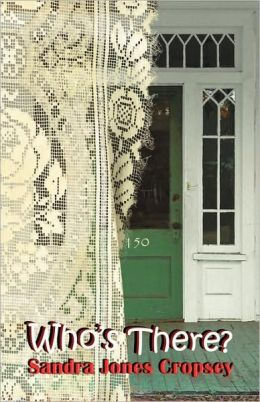 Who's There? A Humorous Spiritual Journey In The Southern Crescent