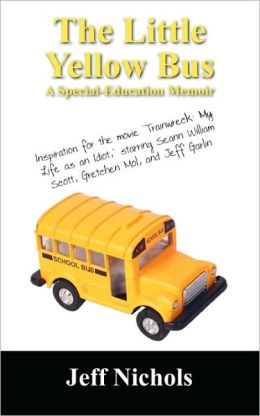 Little Yellow Bus: A Special Education Memior