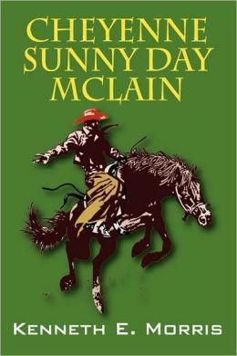 Cheyenne Sunny Day Mclain