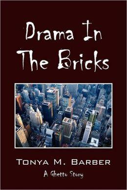 Drama in the Bricks: A Ghetto Story