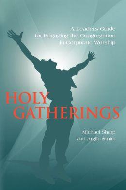 Holy Gatherings