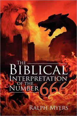 The Biblical Interpretation of the Number 666