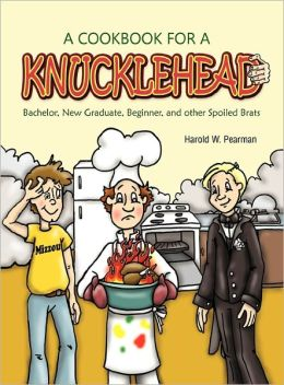 A Cookbook For A Knucklehead