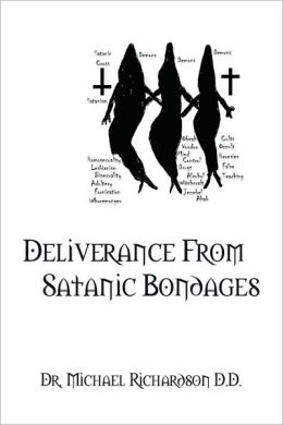 Deliverance from Satanic Bondages