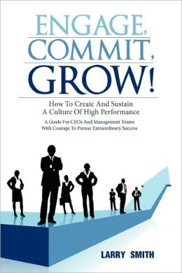 Engage, Commit, Grow!