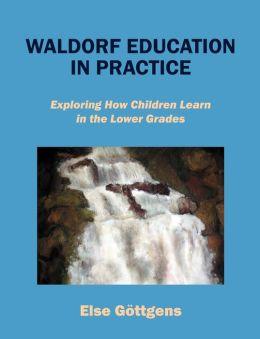 Waldorf Education In Practice