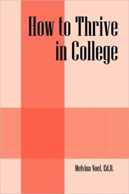 How To Thrive In College