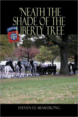 'Neath The Shade Of The Liberty Tree