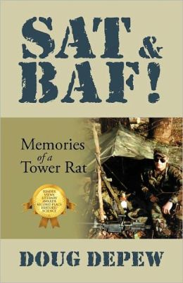 SAT & BAF!: Memories of a Tower Rat