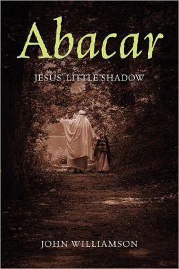 Abacar: Jesus's Little Shadow