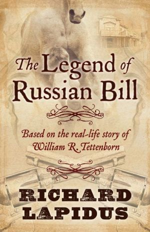 The Legend of Russian Bill