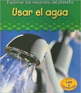 Usar El Agua
