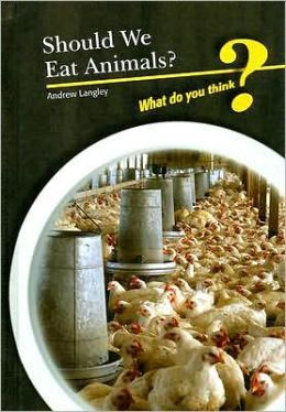 Should We Eat Animals?