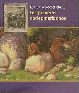 Los Primeros Norteamericanos