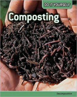 Composting: Decomposition