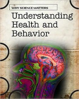 Understanding Health and Behavior