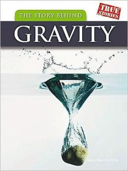 The Story Behind Gravity