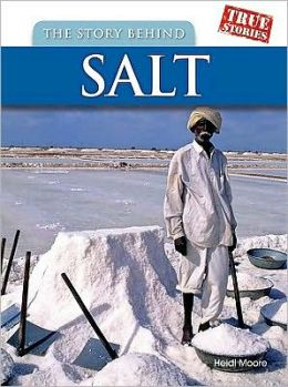 The Story Behind Salt