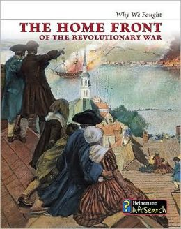 The Home Front of the Revolutionary War