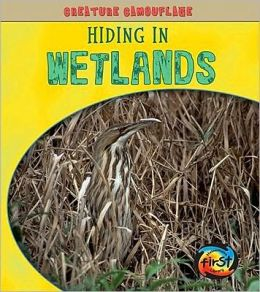 Hiding in Wetlands
