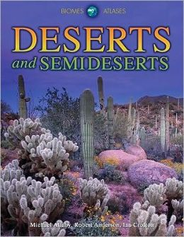 Deserts and Semideserts