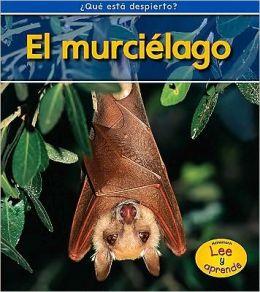 El murcielago (Bats)